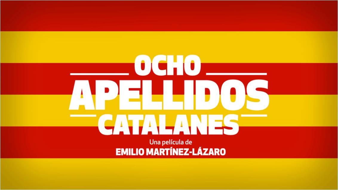 "Adelanto De ""Ocho Apellidos Catalanes"""
