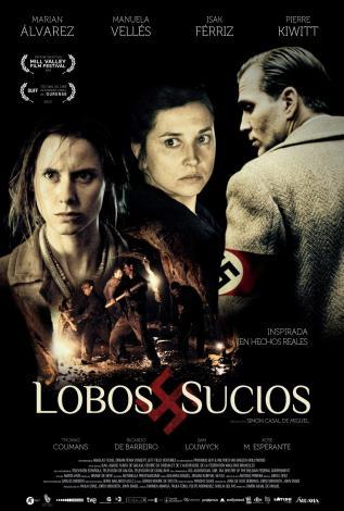 """Hoy Llega A Los Cines """"Lobos Sucios"""""""