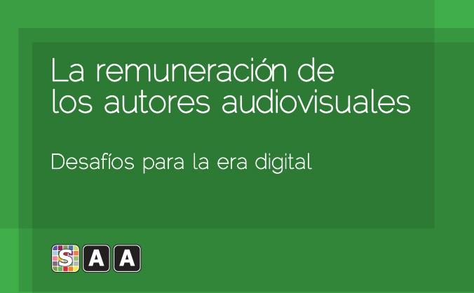 Infografía De SAA (Société Des Auteurs Audiovisuels – Society Of Audiovisual Authors) Sobre La Remuneración De Los Autores Audiovisuales