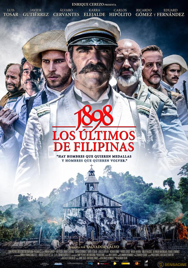 """""""1898, Los últimos De Filipinas"""", Con Guión De Nuestro Socio Alejandro Hernández, Ya En Cines"""